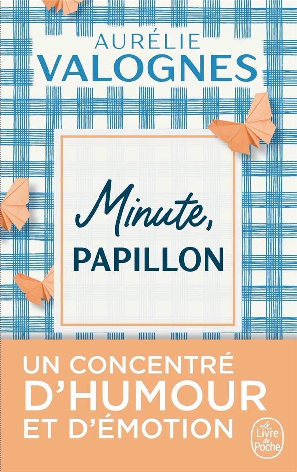 MINUTE, PAPILLON !  Lgdj