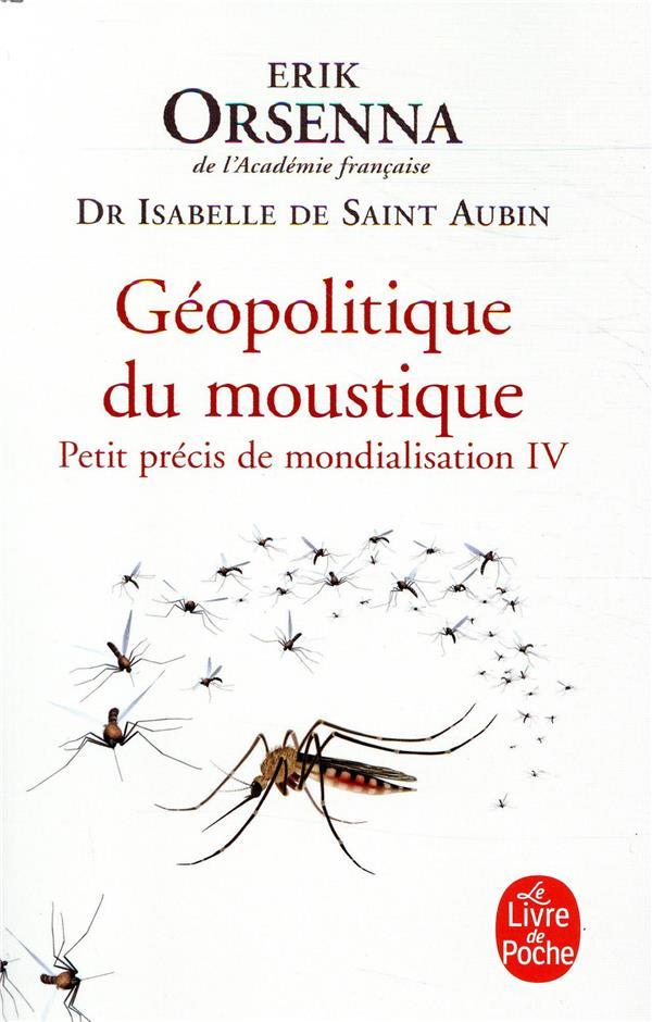 GEOPOLITIQUE DU MOUSTIQUE ORSENNA/SAINT-AUBIN NC