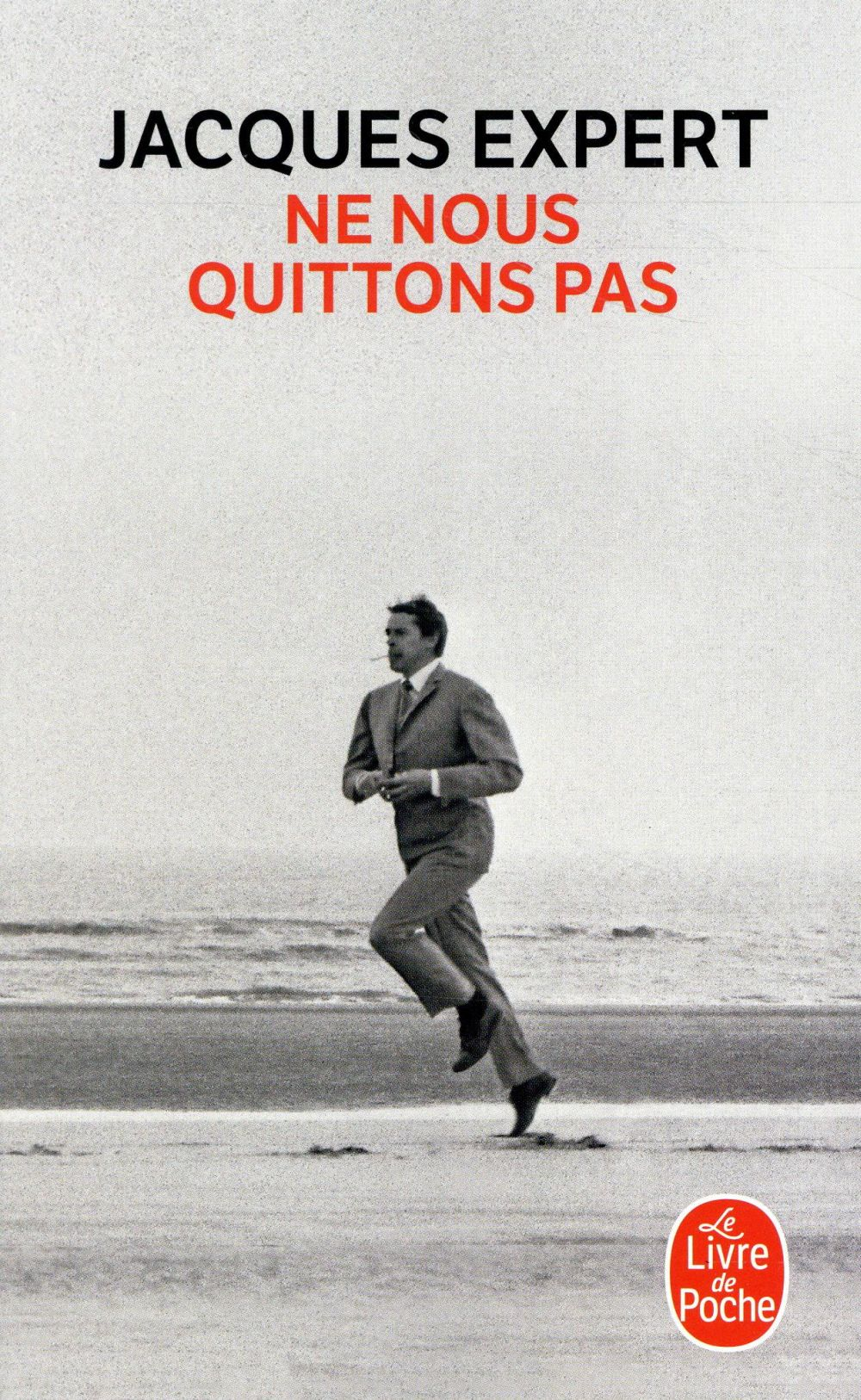 Jacques Expert - NE NOUS QUITTONS PAS