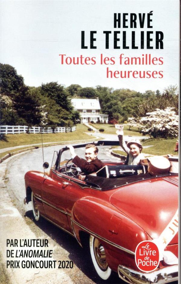 TOUTES LES FAMILLES HEUREUSES LE TELLIER, HERVE LGF/Livre de Poche