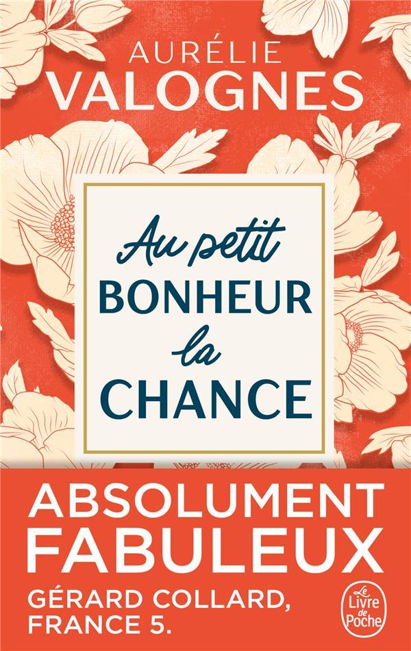 AU PETIT BONHEUR LA CHANCE VALOGNES AURELIE LGF/Livre de Poche