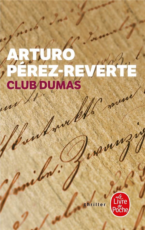 CLUB DUMAS PEREZ REVERTE-A LGF/Livre de Poche