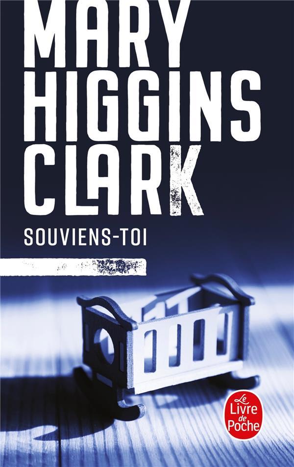 HIGGINS-CLARK-M - SOUVIENS-TOI
