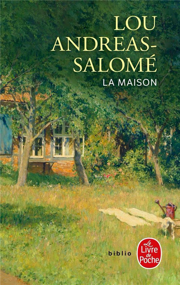 LA MAISON ANDREAS-SALOME LOU LGF/Livre de Poche