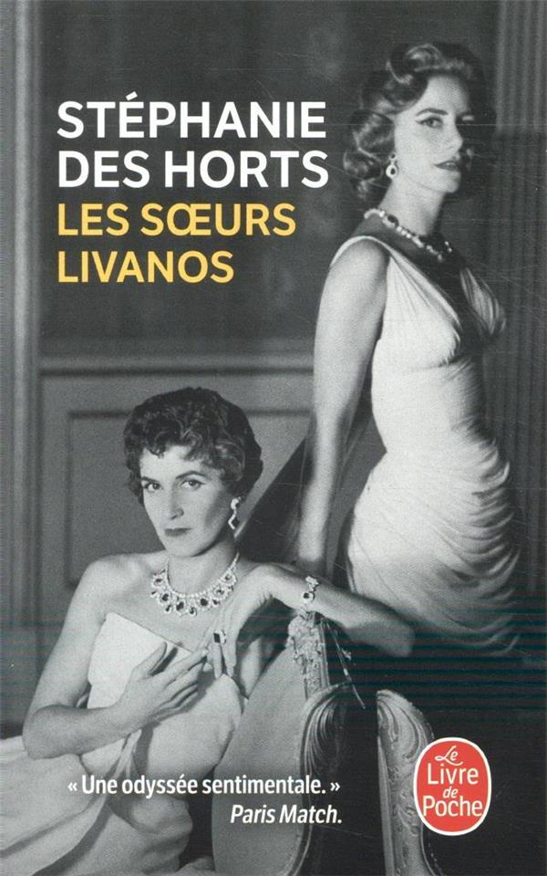 LES SOEURS LIVANOS HORTS, STEPHANIE DES LGF/Livre de Poche