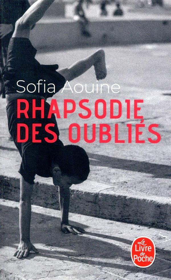 RHAPSODIE DES OUBLIES AOUINE SOFIA LGF/Livre de Poche