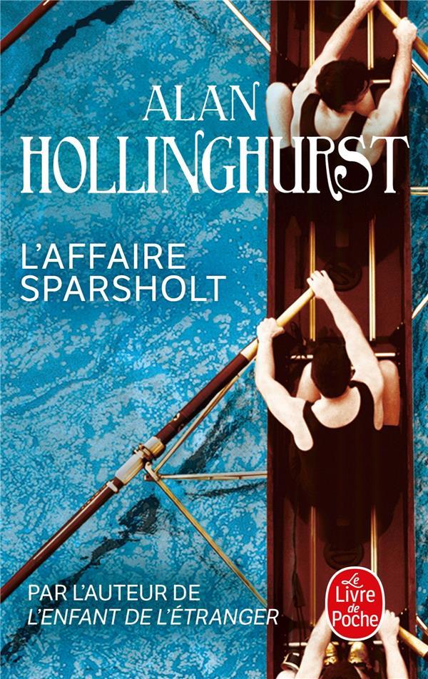 L'AFFAIRE SPARSHOLT HOLLINGHURST, ALAN LGF/Livre de Poche