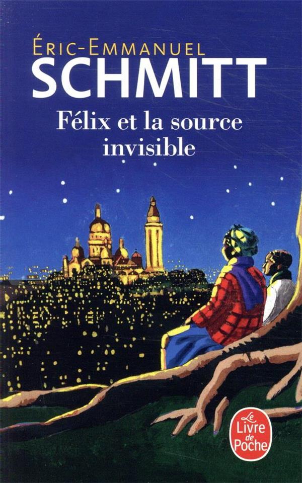 FELIX ET LA SOURCE INVISIBLE SCHMITT E-E. NC