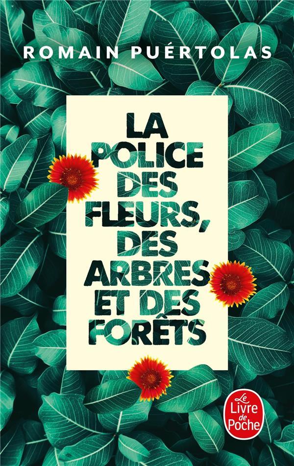 LA POLICE DES FLEURS, DES ARBRES ET DES FORETS
