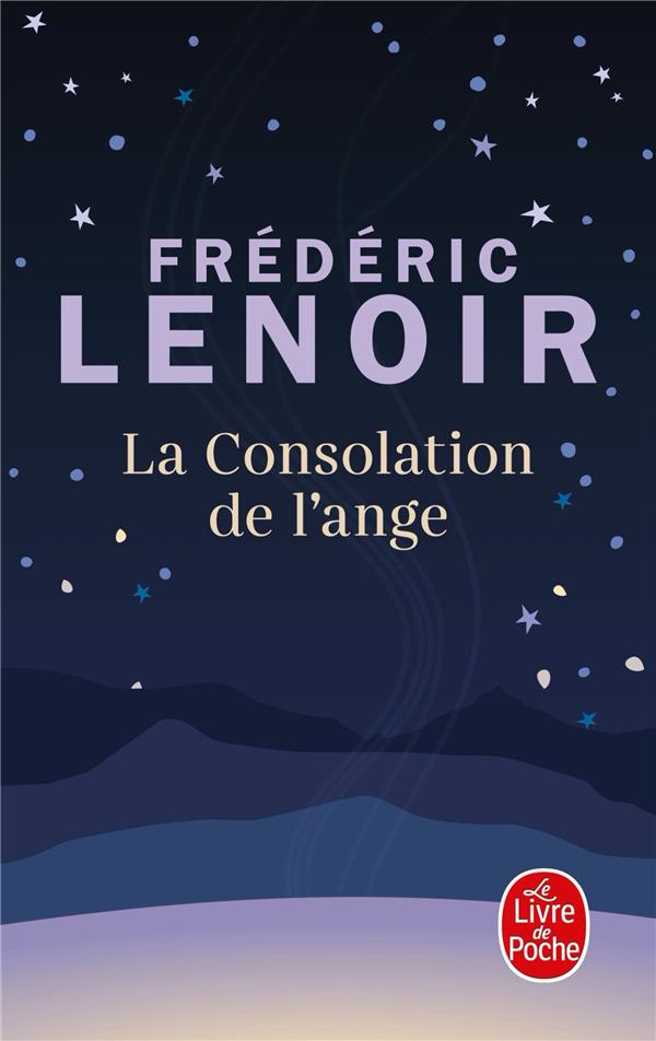 LA CONSOLATION DE L'ANGE LENOIR, FREDERIC LGF/Livre de Poche