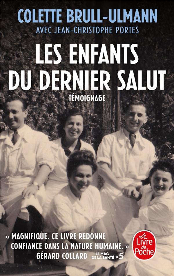 LES ENFANTS DU DERNIER SALUT BRULL-ULMANN COLETTE LGF/Livre de Poche