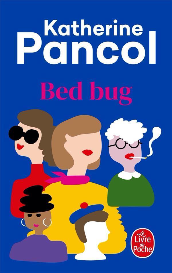 BED BUG PANCOL, KATHERINE LGF/Livre de Poche