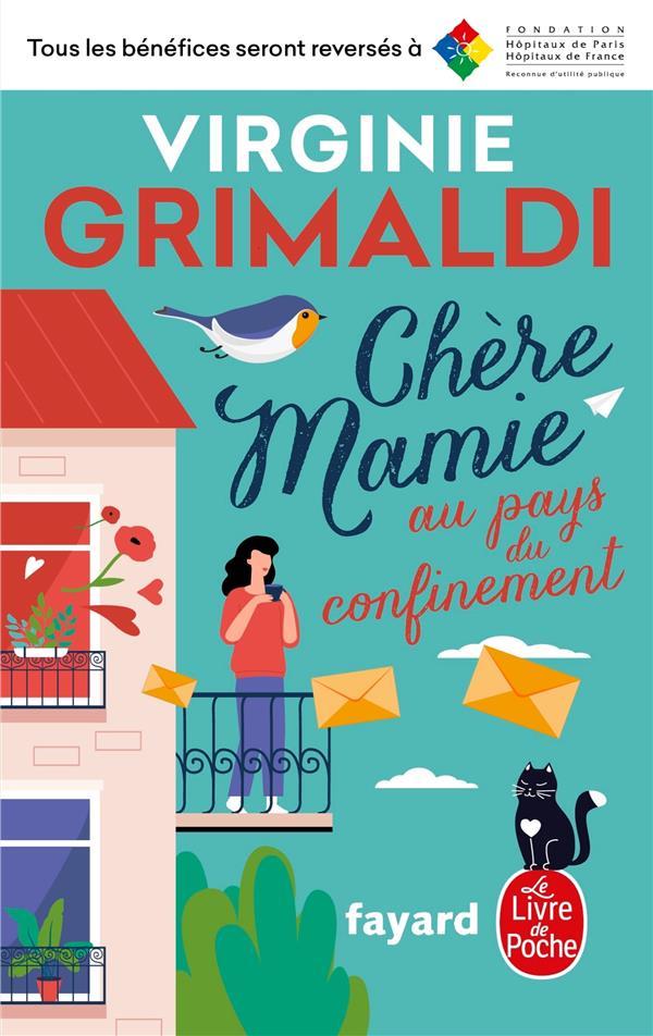 CHERE MAMIE AU PAYS DU CONFINEMENT GRIMALDI VIRGINIE LGF/Livre de Poche