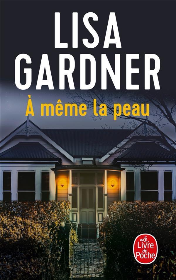 A MEME LA PEAU GARDNER LISA LGF/Livre de Poche