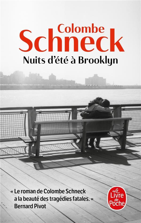 NUITS D'ETE A BROOKLYN SCHNECK COLOMBE LGF/Livre de Poche