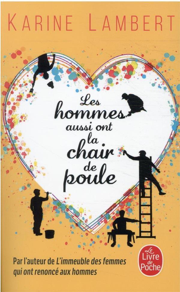 LES HOMMES AUSSI ONT LA CHAIR DE POULE LAMBERT, KARINE NC
