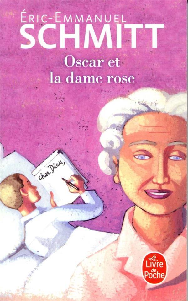 OSCAR ET LA DAME ROSE SCHMITT E-E. LGF/Livre de Poche