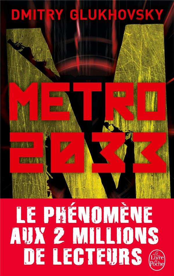 METRO 2033 Gloukhovski Dmitri Alekseevitch Le Livre de poche