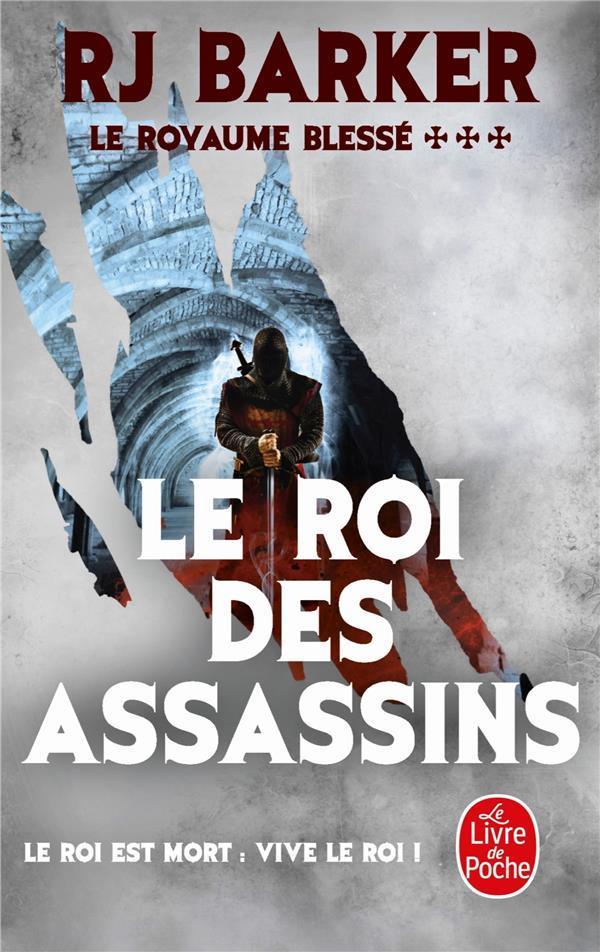 LE ROYAUME BLESSE T.3  -  LE ROI DES ASSASSINS (LE ROYAUME BLESSE, TOME 3)