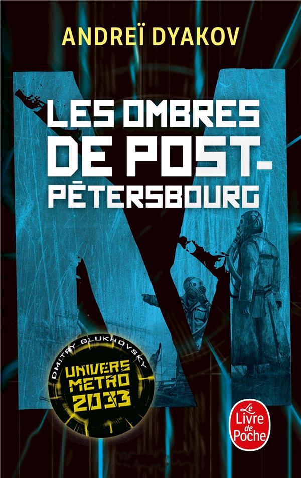 LES OMBRES DE POST-PETERSBOURG  Lgdj