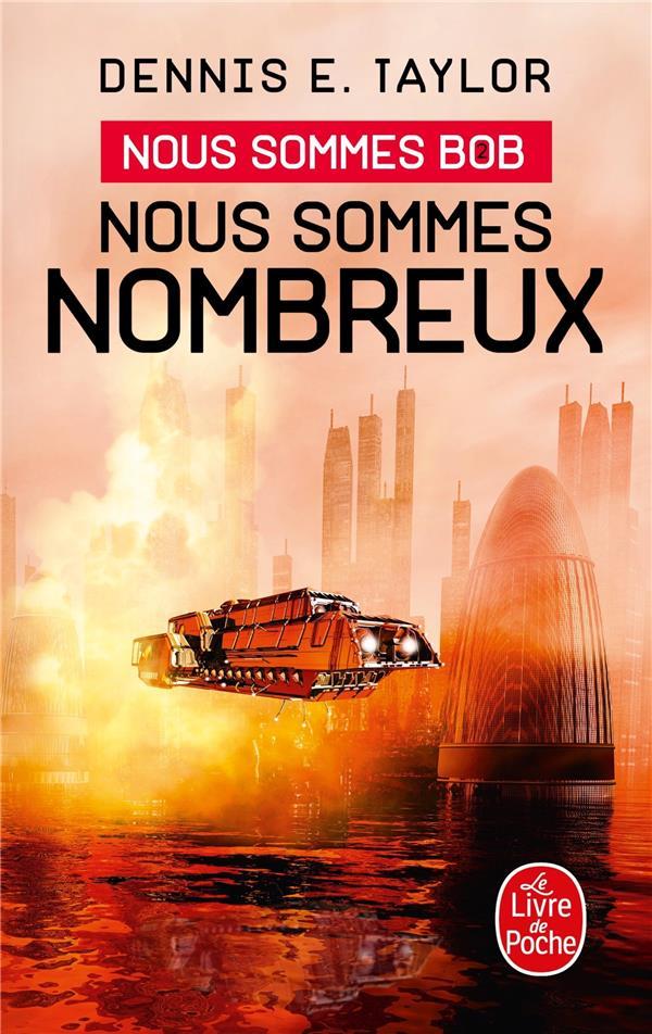 NOUS SOMMES NOMBREUX (NOUS SOMMES BOB, TOME 2) TAYLOR, DENNIS E. NC