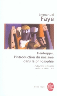 HEIDEGGER, L'INTRODUCTION DU NAZISME DANS LA PHILOSOPHIE