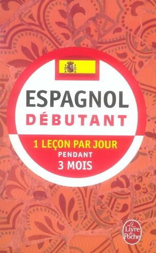 ESPAGNOL - DEBUTANT JIMENEZ-M+GRACIA BAR LGF/Livre de Poche