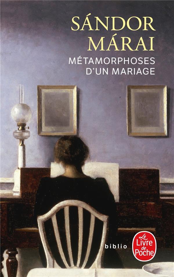 METAMORPHOSES D'UN MARIAGE