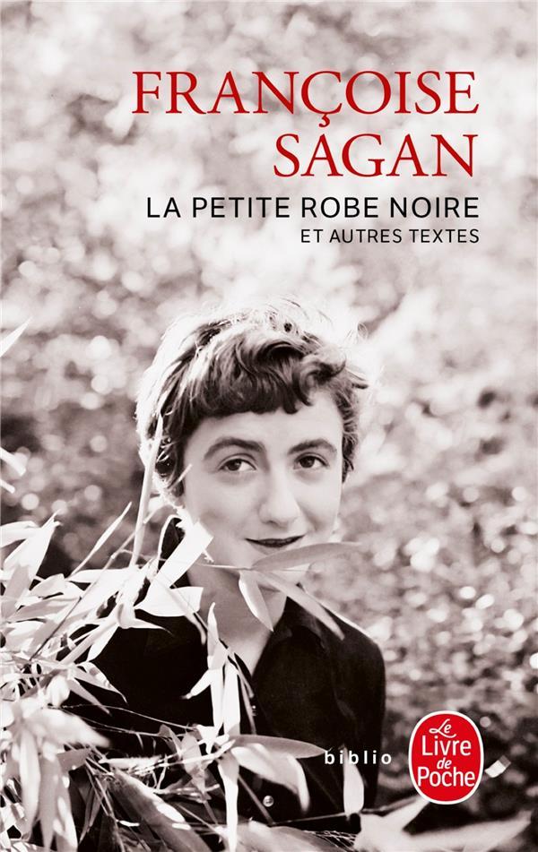 LA PETITE ROBE NOIRE  -  AU CINEMA  -  DE TRES BONS LIVRES  -  LETTRES DE SUISSE SAGAN-F LGF/Livre de Poche