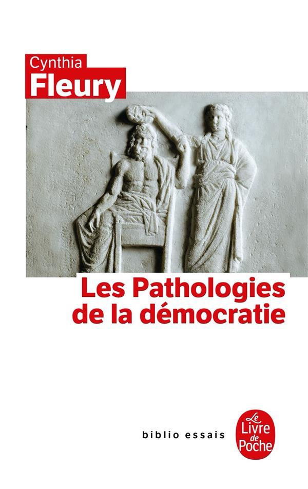 LES PATHOLOGIES DE LA DEMOCRATIE FLEURY-C LGF/Livre de Poche