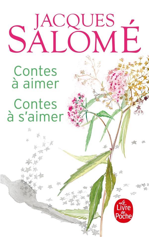 CONTES A AIMER, CONTES A S'AIMER SALOME J LGF/Livre de Poche