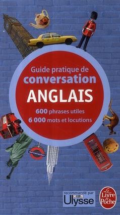 GUIDE PRATIQUE DE CONVERSATION ANGLAIS RAVIER-P+REUTNER-W LGF/Livre de Poche