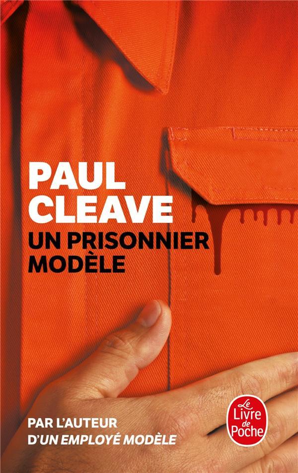 UN PRISONNIER MODELE Cleave Paul Le Livre de poche