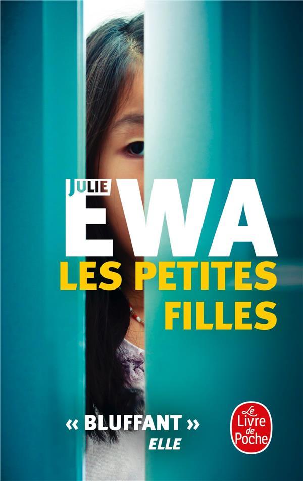 LES PETITES FILLES EWA JULIE Le Livre de poche