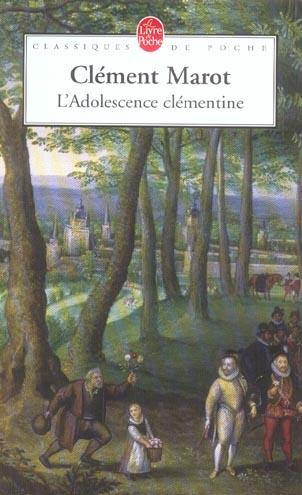 ADOLESCENCE CLEMENTINE MAROT CLEMENT LGF/Livre de Poche