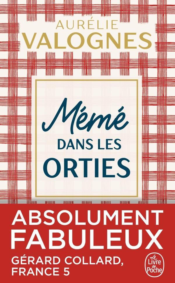 MEME DANS LES ORTIES Valognes Aurélie Le Livre de poche