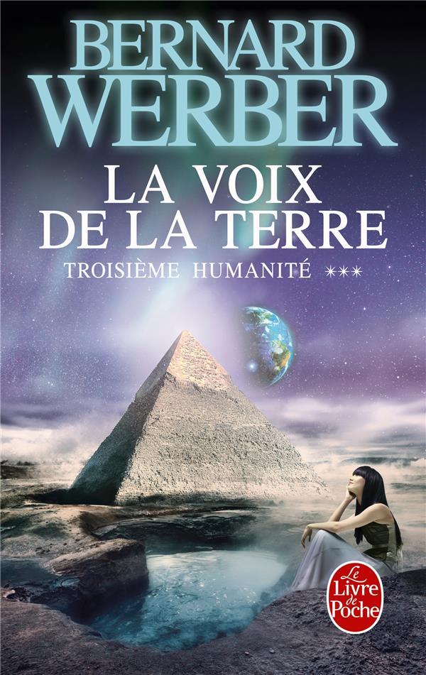 LA VOIX DE LA TERRE Werber Bernard Le Livre de poche