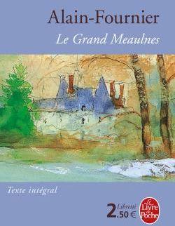 LE GRAND MEAULNES - EDITION COLLEGE