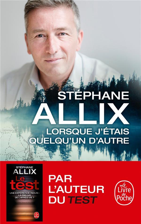 LORSQUE J'ETAIS QUELQU'UN D'AUTRE ALLIX STEPHANE NC