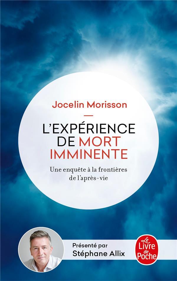 L-EXPERIENCE DE MORT IMMINENTE MORISSON JOCELIN LGF