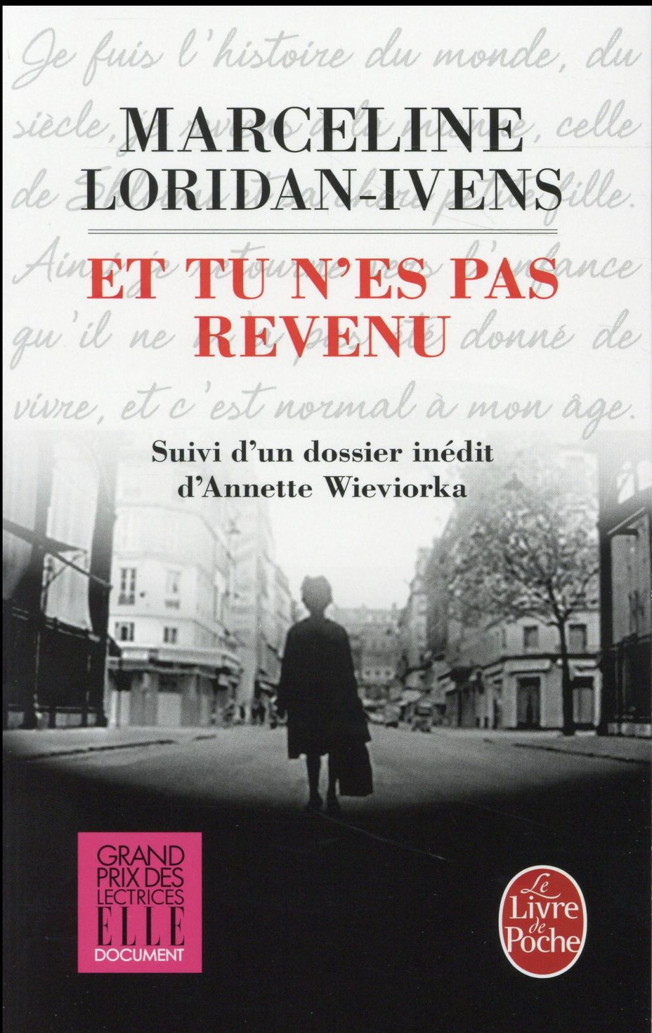 ET TU N'ES PAS REVENU Loridan-Ivens Marceline Le Livre de poche