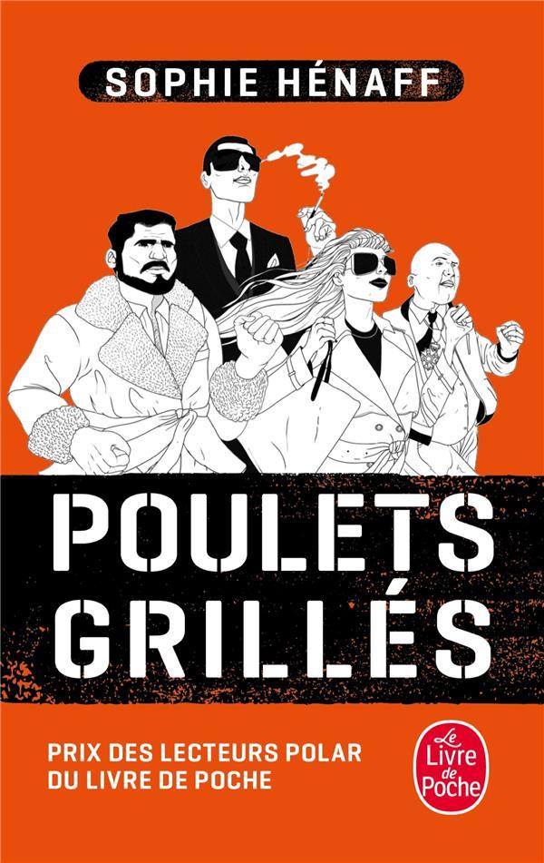 POULETS GRILLES Hénaff Sophie Le Livre de poche