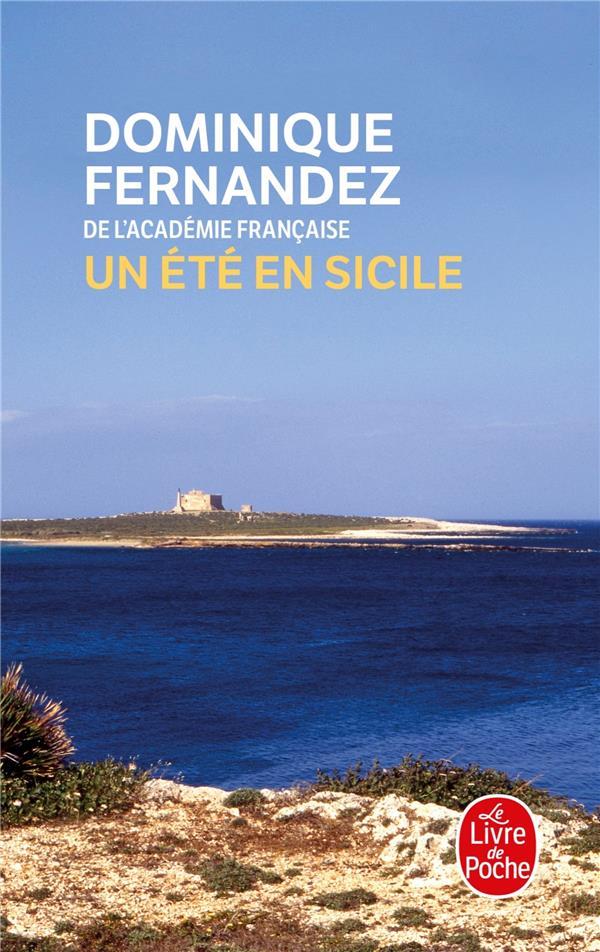 UN ETE EN SICILE - OU LES EAUX SE PARTAGENT FERNANDEZ DOMINIQUE NC