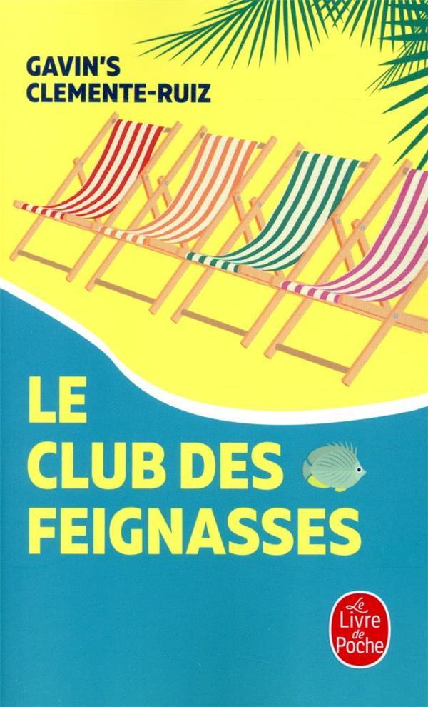 LE CLUB DES FEIGNASSES CLEMENTE-RUIZ GAVIN NC