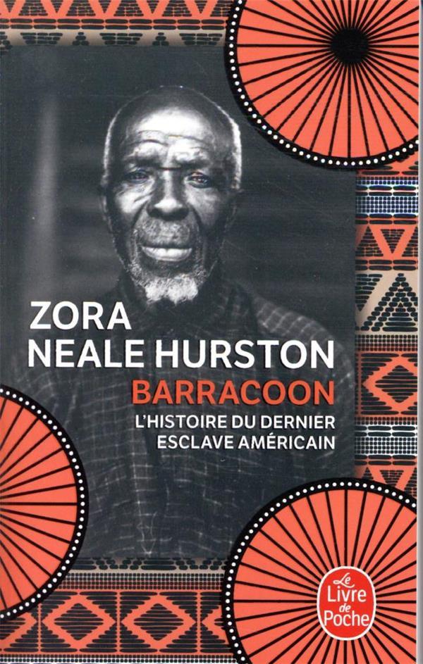 BARRACOON HURSTON ZORA NEALE LGF/Livre de Poche