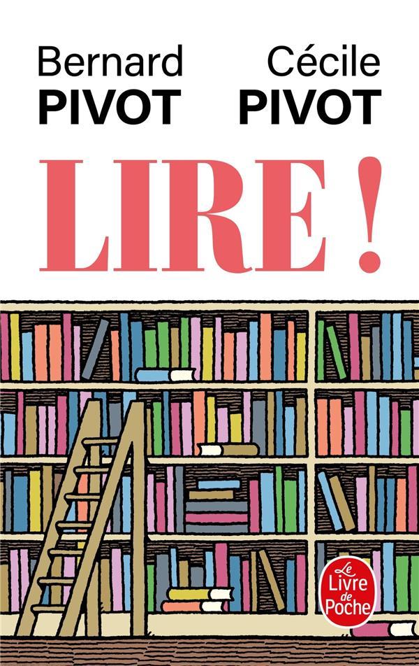 LIRE ! PIVOT, BERNARD  LGF/Livre de Poche