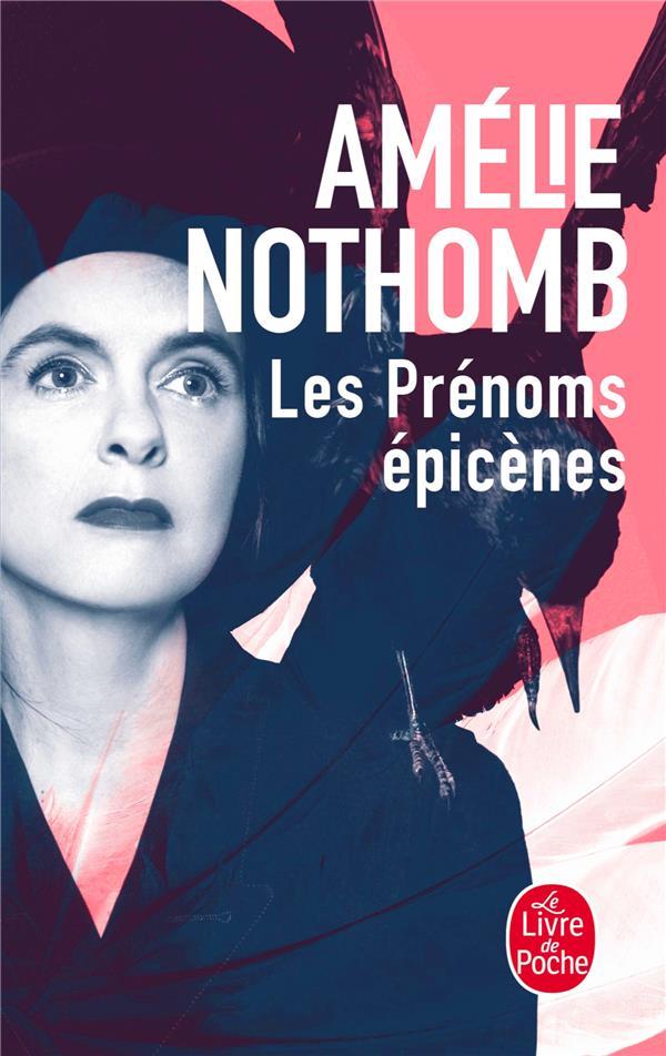 LES PRENOMS EPICENES NOTHOMB AMELIE NC