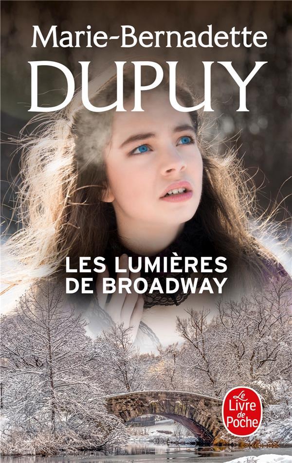 L'ORPHELINE DE MANHATTAN T.2  -  LES LUMIERES DE BROADWAY DUPUY M-B. NC