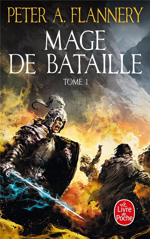 MAGE DE BATAILLE T.1 FLANNERY, PETER A. LGF/Livre de Poche