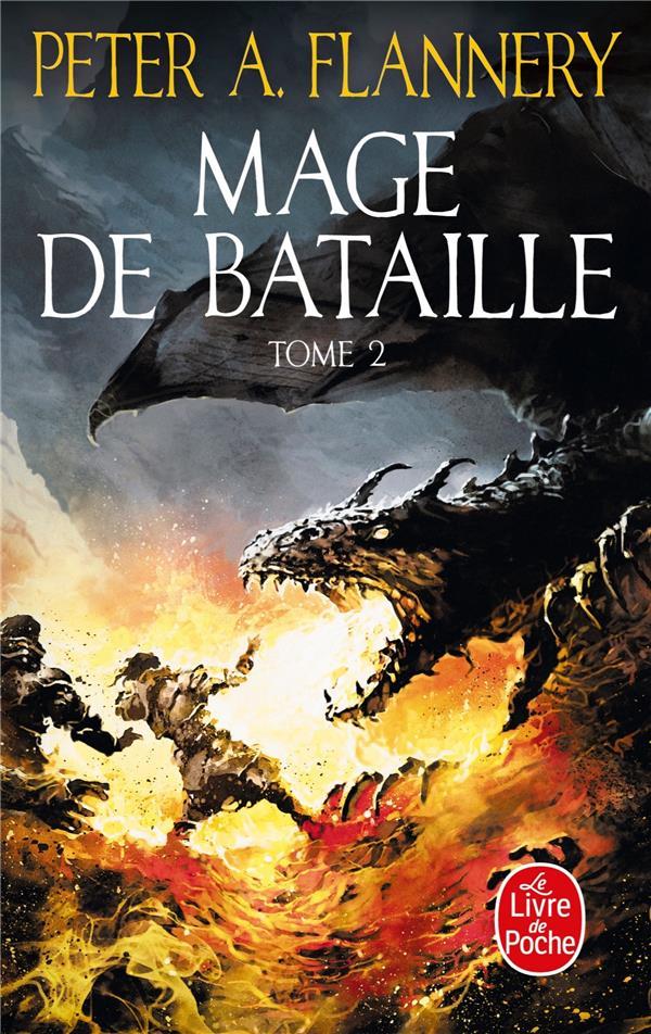 MAGE DE BATAILLE T.2 FLANNERY, PETER A. LGF/Livre de Poche